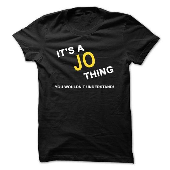 Its A Jo Thing - #tshirt pattern #hoodie diy. BUY-TODAY => https://www.sunfrog.com/Names/Its-A-Jo-Thing-8ieb.html?68278