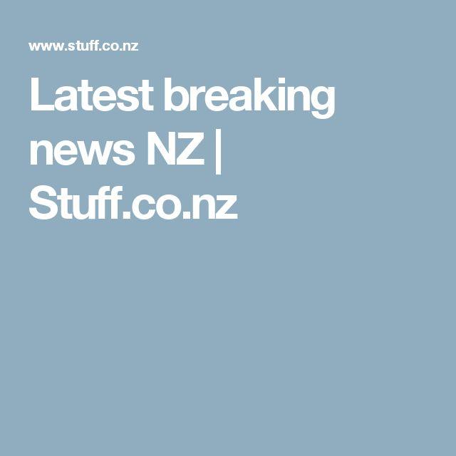 Latest breaking news NZ   Stuff.co.nz