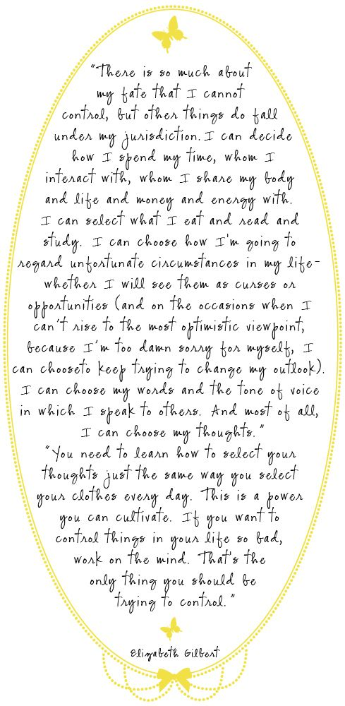 """Quote from """"Eat Pray Love"""" by Elizabeth Gilbert"""