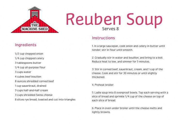 Machine Shed's Reuben Soup Recipe.  This is the recipe I use. Replace water with broth and add pepper and caraway seeds.