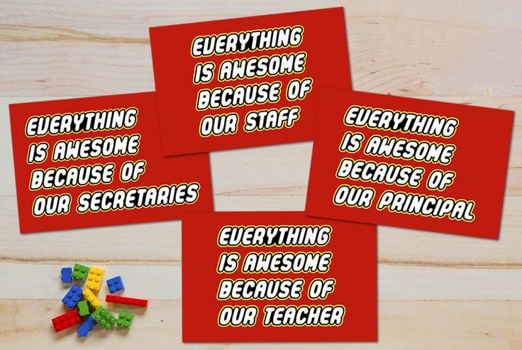 """Printable posters to hang up around the school used a play on the lyrics from The Lego Movie's """"Everything Is Awesome."""""""