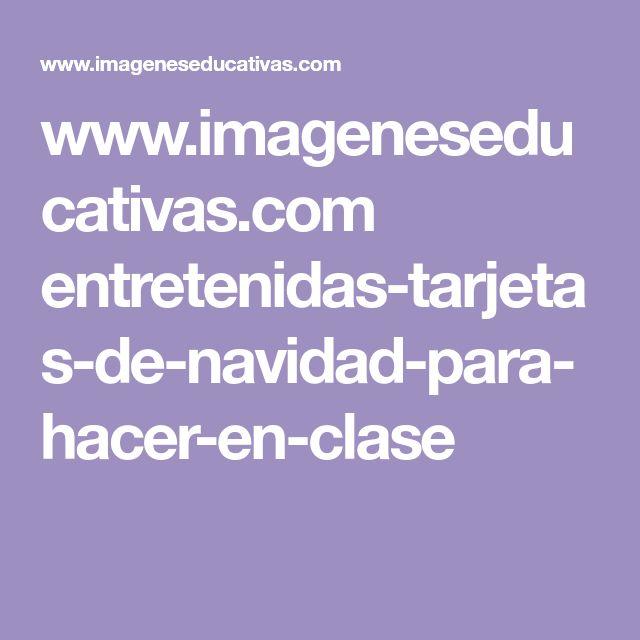 www.imageneseducativas.com entretenidas-tarjetas-de-navidad-para-hacer-en-clase
