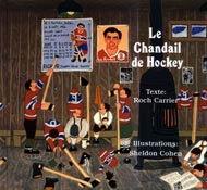 Gr 2-3 and up : Le Chandail de Hockey, Roch Carrier, éditions Toundra, 24 pages (album)- Dans le village où vivait Roch enfant, Saite-Justine au Québec, tous les garçons voulaient jouer au hockey comme leur héros, Maurice «Rocket» Richard. Chacun d'eux portait fièrement le chandail des Canadiens de Montréal arborant, comme un blason, le numéro 9 du Rocket. Mais un jour, le chandail du jeune Roch est devenu trop petit et trop usé pour qu'il puisse le porter. Sa mère lui en commande un…