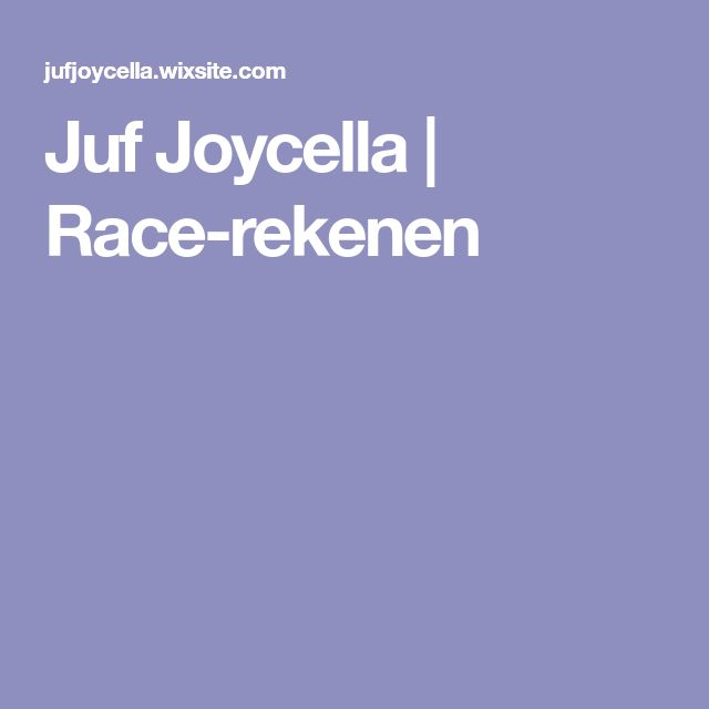 Juf Joycella   Race-rekenen