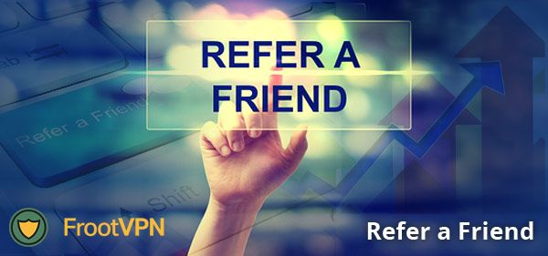 FrootVPN Opens a New Refer a Friend Program!