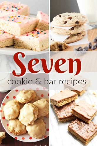 7 Cookie and Bar Recipes