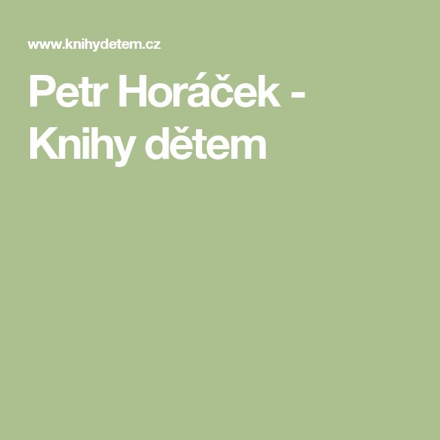 Petr Horáček - Knihy dětem