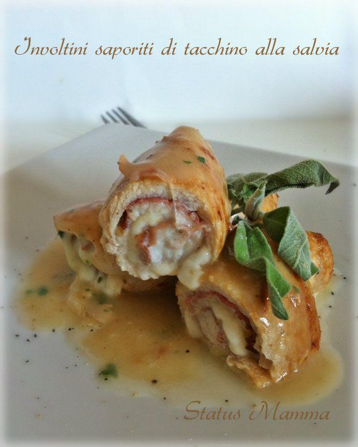 Involtini saporiti di tacchino alla salvia ricetta secondo di carne antipasto ricetta semplice veloce Statusmamma blogGz Giallozafferano fot...