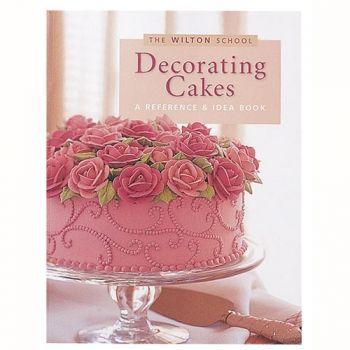 Wilton School - Torten dekorieren, Ideen-Buch