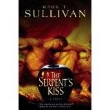 The Serpent's Kiss (Kindle Edition)By Mark T. Sullivan