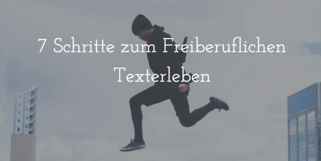 7 Schritte zum Freiberuflichen Texterleben (scheduled via http://www.tailwindapp.com?utm_source=pinterest&utm_medium=twpin&utm_content=post100242199&utm_campaign=scheduler_attribution)