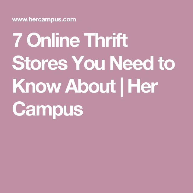 7 Online Thrift Stores You Need to Know About | Her Campus