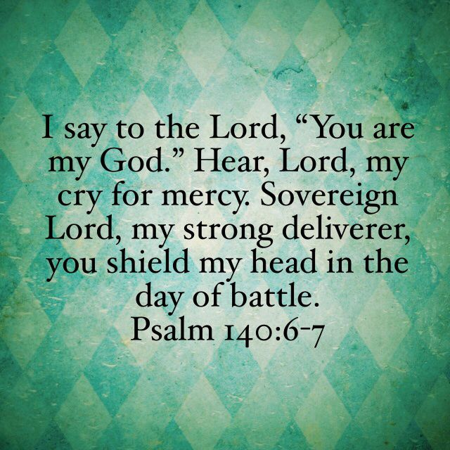 Psalm 140:6-7