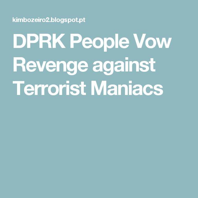 DPRK People Vow Revenge against Terrorist Maniacs