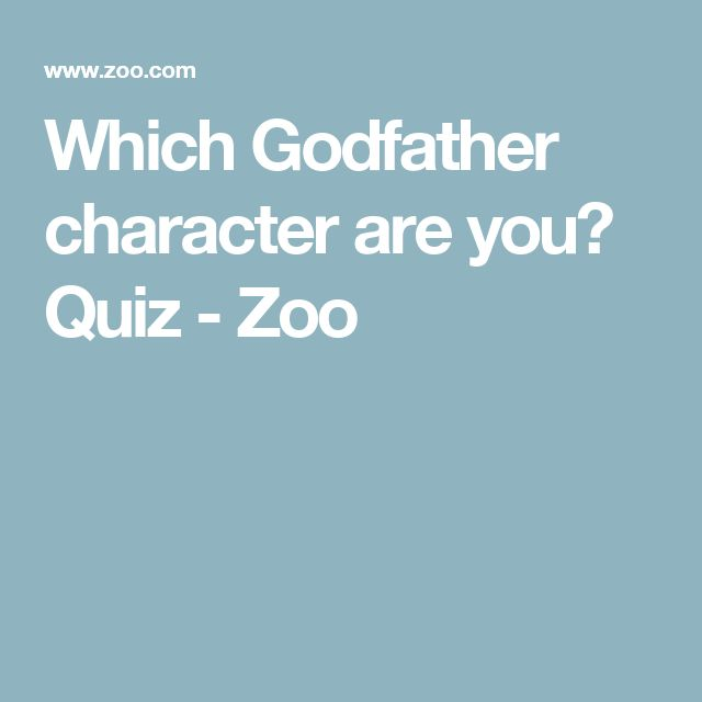Which Godfather character are you? Quiz - Zoo
