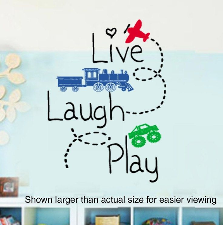 LIVE LAUGH PLAY Boys Planes Trains and automobiles or Girls Princess Room VInyl Wall Lettering Decal Large 22wx35H. $38.00, via Etsy.