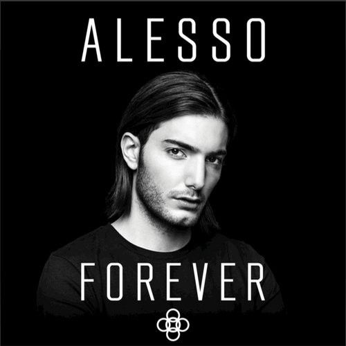 Alesso, Calvin Harris, Hurts, OneRepublic, Noonie Bao, Tove Lo, Roy English, Sirena, Ryan Tedder New Releases: Forever on Beatport