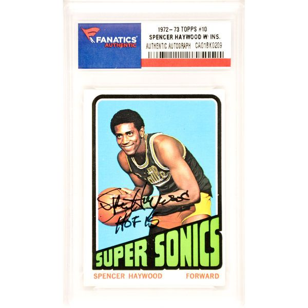 Spencer Haywood Seattle Supersonics Fanatics Authentic Autographed 1972-73 Topps #10 Card with HOF 15 Inscription - $59.99