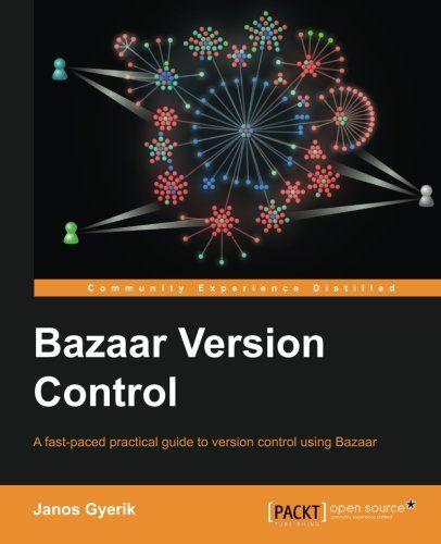 I'm selling Bazaar Version Control by Janos Gyerik - $10.00 #onselz