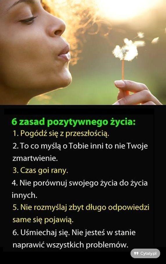 6 zasad pozytywnego życia...