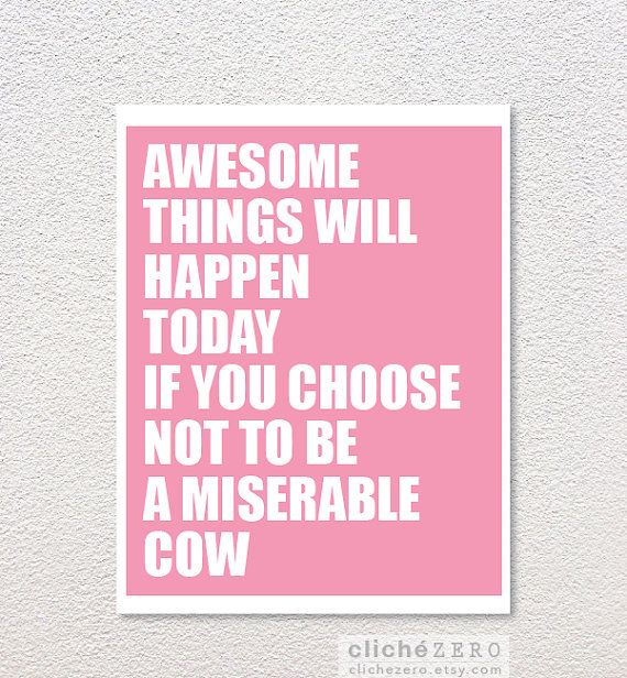 A reminder I often need...  Especially weekdays.