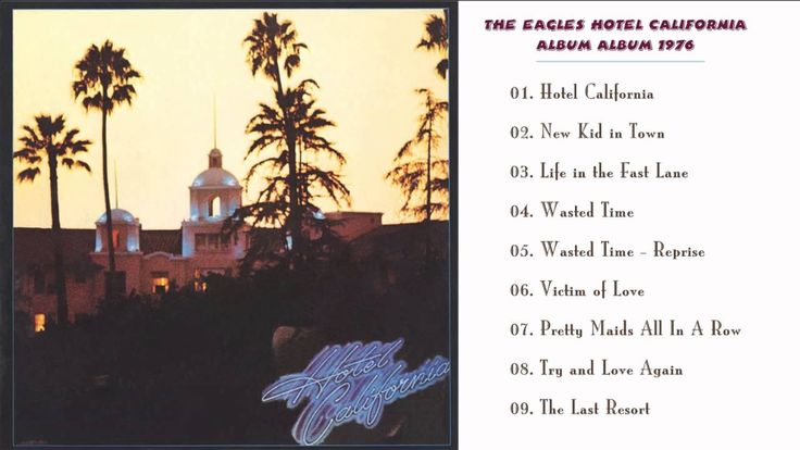 The Eagles - Hotel California  Album (1976)