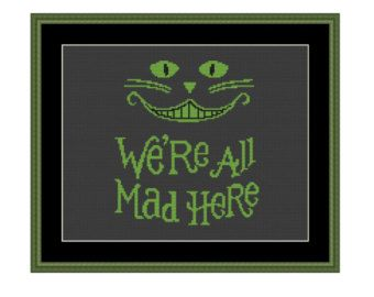 Cross stitch pattern we are all mad here quote par LeRayonDeSoleil