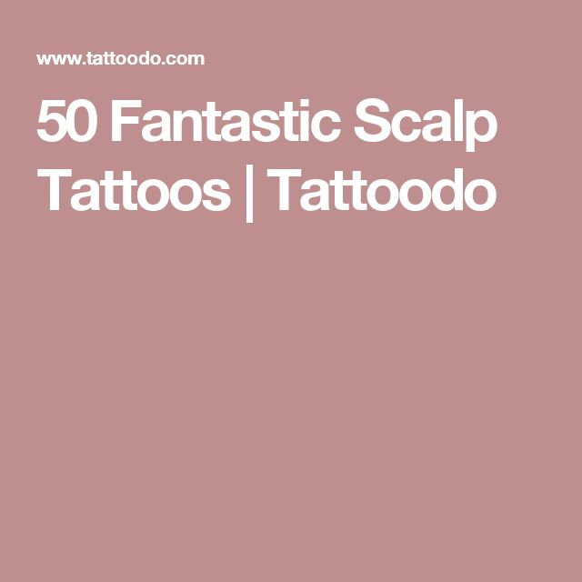Image Result For Fantastic Scalp Tattoos Tattoodo