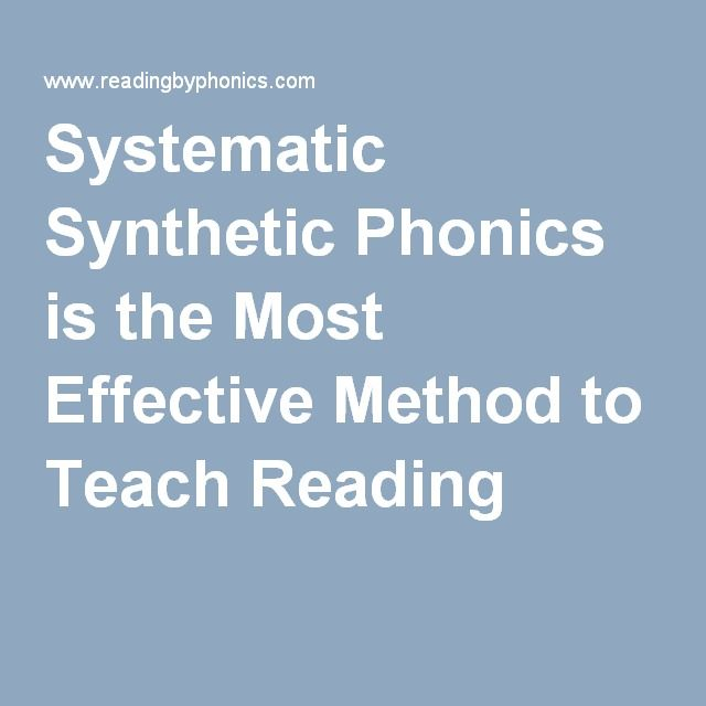 Systematic Synthetic Phonics is the Most Effective Method to Teach Reading