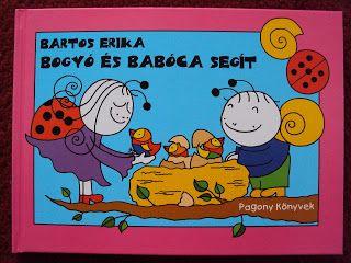 Marci fejlesztő és kreatív oldala: Bartos Erika - Bogyó és Babóca segit