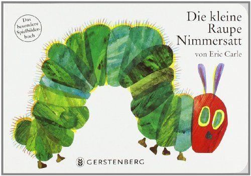 Die kleine Raupe Nimmersatt   http://www.amazon.de/dp/3836941368/ref=cm_sw_r_pi_dp_86mzub06AMHZ7