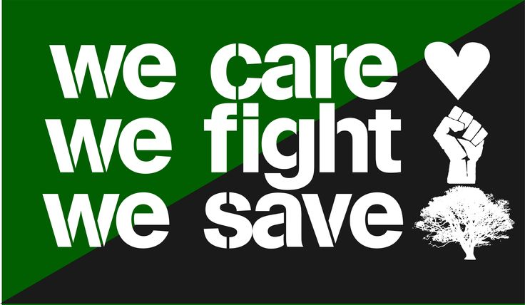 we care - we fight - we save