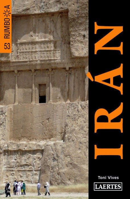 Guia d'Iran de l'editorial Laertes. Redactada pel viatger Toni Vives.
