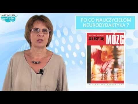 ewaluacja | Dr Marzena Żylińska – Jak uczy się mózg i co z tego wynika?