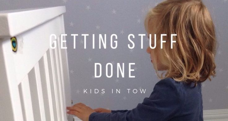 Parenting tips on how to get stuff done with children around