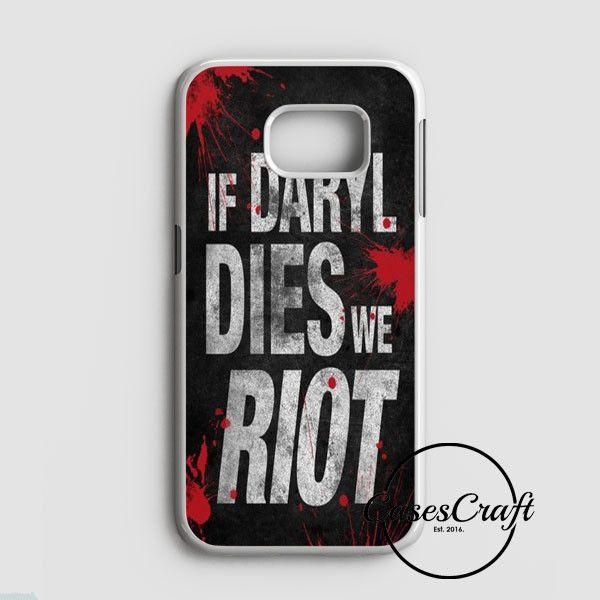 Daryl Dies We Riot Samsung Galaxy S7 Edge Case | casescraft