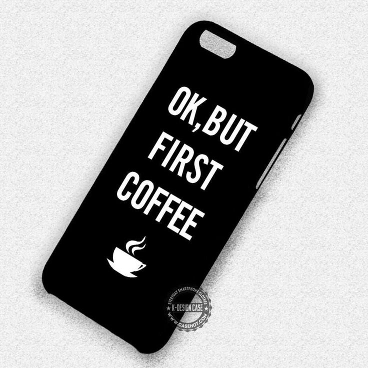 But First Coffee - iPhone 7 6s 5c 4s SE Cases & Covers #quote #coffee  #iphonecase #phonecase #phonecover #iphone7case #iphone7 #iphone6case #iphone6 #iphone5 #iphone5case #iphone4 #iphone4case