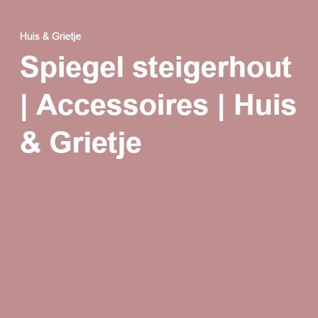 Spiegel steigerhout | Accessoires | Huis & Grietje