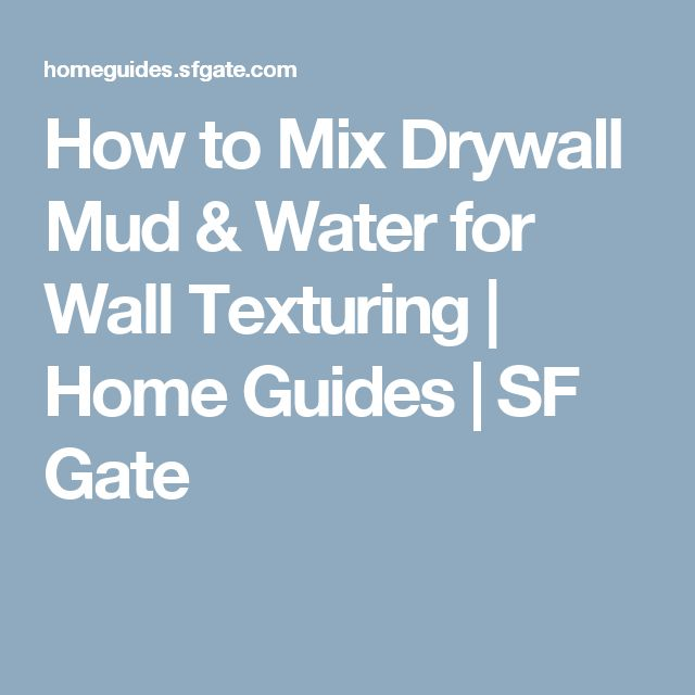 17 Best Ideas About Drywall Mud On Pinterest