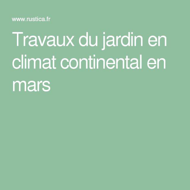 Travaux du jardin en climat continental en mars
