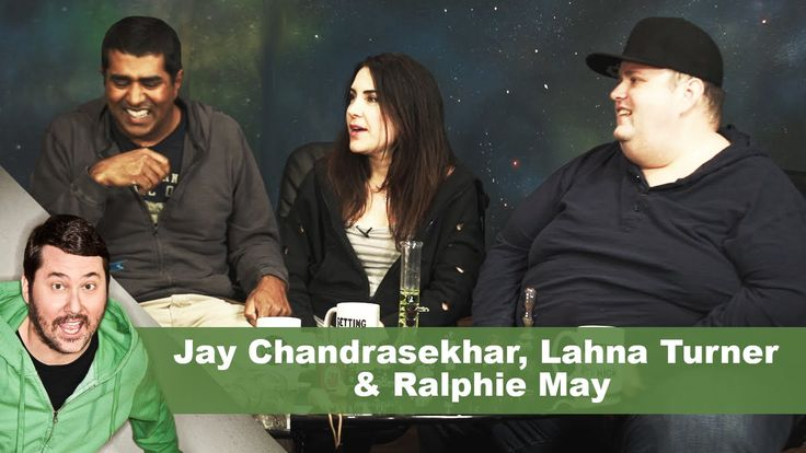 Jay Chandrasekhar, Lahna Turner & Ralphie May | Getting Doug with High