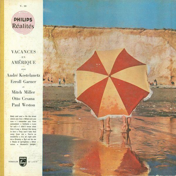 André Kostelanetz, Erroll Garner Et Mitch Miller, Otto Cesana, Paul Weston (2) - Vacances En Amérique (Vinyl, LP, Album) at Discogs