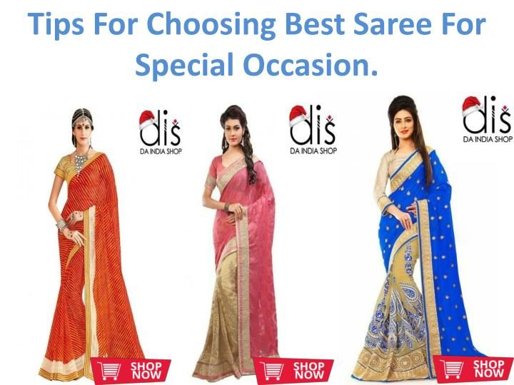 Tips For Choosing Best Saree For Special Occasion.