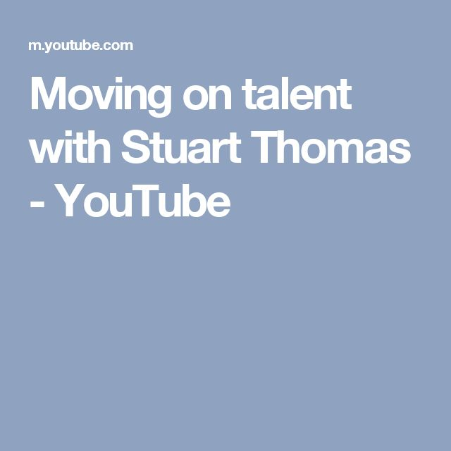 Moving on talent with Stuart Thomas - YouTube