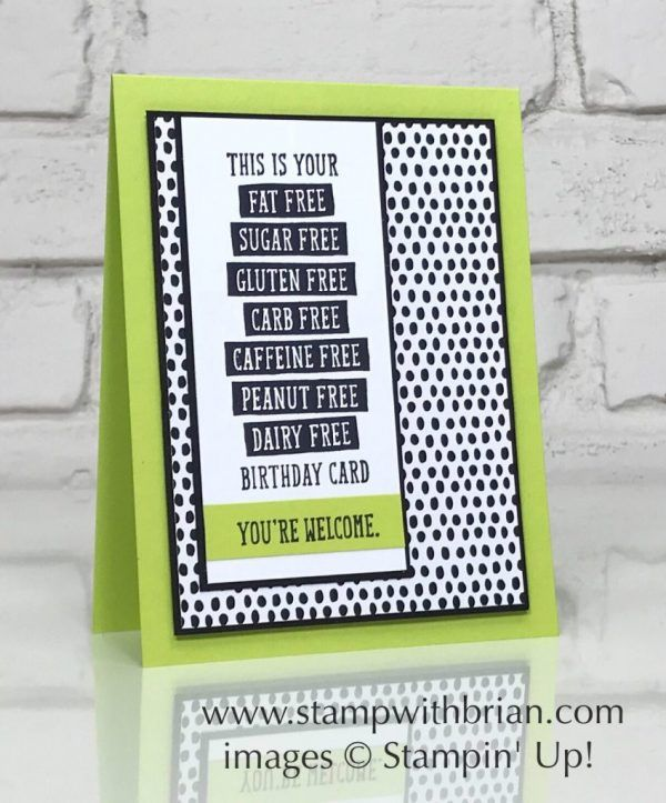 Birthday Wit Stampin Up Brian King Funny Card