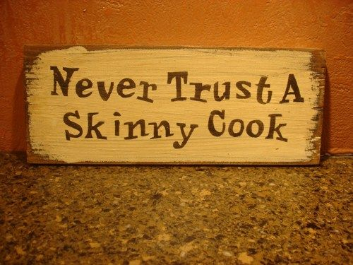 Never trust a Skinny Cook fun rustic board sign   MyRusticBoardSigns - Woodworking on ArtFire