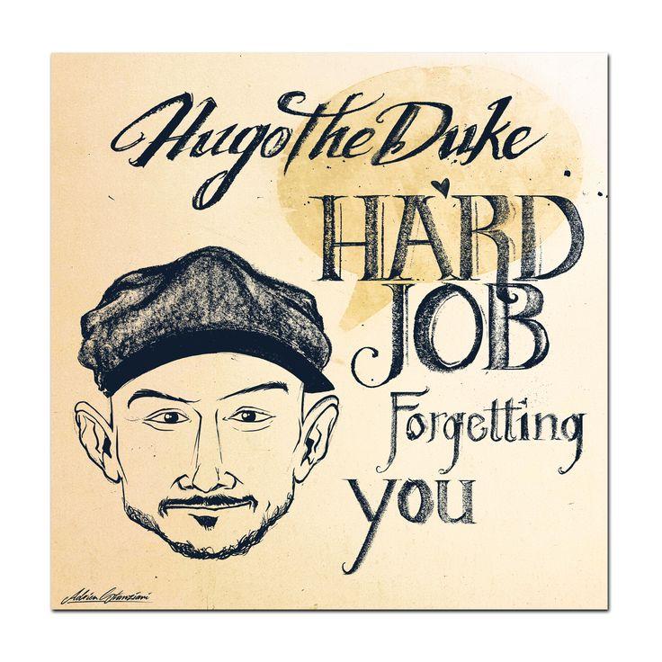 Cover design: Hugo The Duke - Hard Job Forgetting You (single) [10-2017]