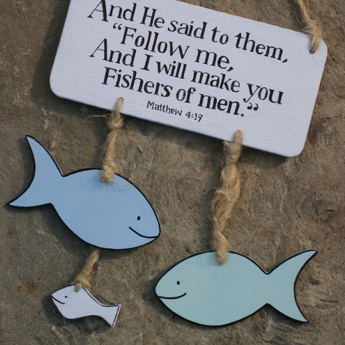 and He said to them - Follow ME and I will make you fishers of men... Matthew 4:19 - craft