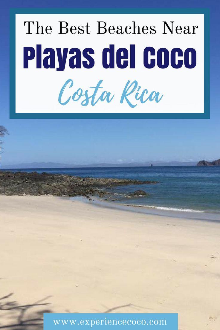 The Best Beaches Near Playas Del Coco Beaches Near Liberia