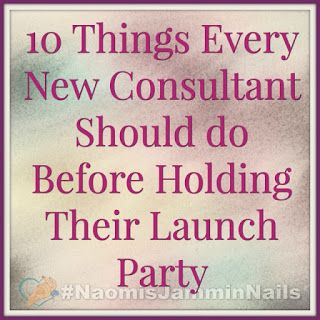 Are you new to Jamberry? Here are 10 Things Every New Jamberry Consultant Needs to do Before Their Launch Party | Naomi's Jammin' Nails